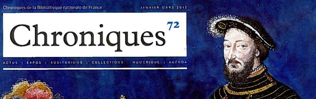Chroniques de la BNF &#8211; François I<sup>er</sup>, pouvoir et image